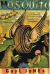 Mosquito - Gayl Jones, Helene Atwan