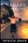 Baby No-Eyes - Patricia Grace