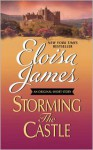 Storming the Castle with Bonus Content (Happily Ever Afters #1.5) - Eloisa James