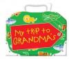 My Trip to Grandma's - Emma Less, Bill Ledger