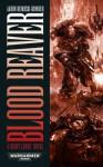 Blood Reaver - Aaron Dembski-Bowden