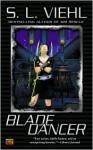 Blade Dancer - S.L. Viehl