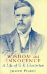 Wisdom and Innocence: - Joseph Chilton Pearce