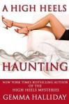 A High Heels Haunting (a novella) - Gemma Halliday