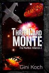 Three Card Monte - Gini Koch