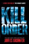 The Kill Order (Maze Runner Series) - James Dashner