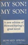 My Son, My Son - Howard Spring