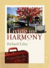 Living in Harmony - Richard Exley