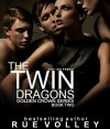 The Twin Dragons - Rue Volley