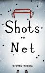 Shots on Net - Jaymee Jacobs