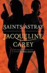 Saints Astray - Jacqueline Carey