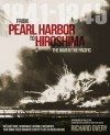 From Pearl Harbor to Hiroshima: The War in the Pacific 1941-1945 - Richard Overy, Dale A. Dye