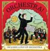 Orchestra!: Music Pops - Sheri Safran, Nicola Robinson