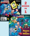 Heroes vs. Villains/Space Chase! (DC Super Friends) (Deluxe Pictureback) - Billy Wrecks, Erik Doescher, Mike DeCarlo, David D. Tanguay