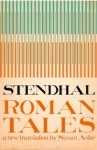 Roman Tales - Stendhal, Susan Ashe