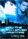 How the Glitch Saved Christmas - Stacy Gail