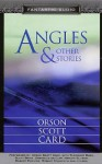 Angles: And Other Stories - Orson Scott Card, Theodore Bikel, Robert Foxworth, Robert Forster