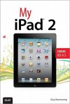My Ipad 2 (Covers IOS 4.3), 2/E - Gary Rosenzweig