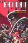 The Batman Adventures: Dangerous Dames & Demons - Paul Dini, Bruce Timm, Rick Burchett, John Byrne, Dan DeCarlo, Klaus Janson, Glen Murakami, Mike Parobeck, Matt Wagner