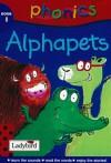 Alphapets (Phonics) - Mandy Ross