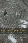 Quick-Eyed Love: Photography and Memory - Susan Garrett, Marjorie Sandor