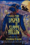 Washington Irving's the Legend of Sleepy Hollow: A Play in Two Acts - Chris Cook