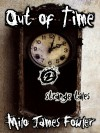 Out of Time - 2 Strange Tales - Milo James Fowler