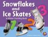 Snowflakes and Ice Skates: A Winter Counting Book - Rebecca Fjelland Davis