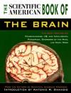 The Scientific American Book of the Brain - Editors of Scientific American Magazine