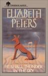 He Shall Thunder in the Sky (Amelia Peabody, #12) - Elizabeth Peters, Samantha Eggar