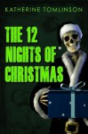 12 Nights of Christmas - Katherine Tomlinson