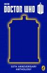 Eleven Doctors, Eleven Stories - Patrick Ness, Richelle Mead, Neil Gaiman, Alex Scarrow, Marcus Sedgwick, Malorie Blackman, Derek Landy, Michael Scott, Philip Reeve, Charlie Higson, Eoin Colfer