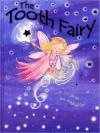 The Tooth Fairy - Gaby Goldsack, Rachael O'Neill