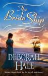 Mills & Boon : The Bride Ship - Deborah Hale