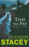 Time to Pay - Lyndon Stacey