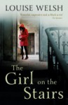 The Girl on the Stairs: A Masterful Psychological Thriller - Louise Welsh