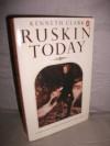 Ruskin Today - John Ruskin, John Ruskin