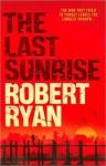 Last Sunrise - Robert Ryan