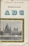 Budapeszteńskie ABC - Tadeusz Olszański