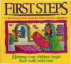 First Steps Devotions for Families with Young Chldren - Paul J. Loth, Daniel J. Hochstatter
