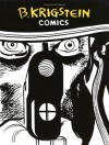 B.Krigstein Comics - Bernard Krigstein, Al Feldstein, Johnny Craig, Jack Oleck, Carl Wessler, Marie Severin, Greg Sadowski