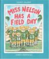 Miss Nelson Has a Field Day (Miss Nelson) - Harry Allard, James Marshall