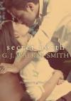 Secret North - G.J. Walker-Smith