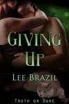 Giving Up - Lee Brazil