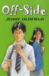 Off-side (Barrington Stoke) - Jenny Oldfield, Maggie Downer