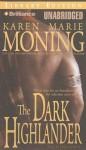 The Dark Highlander (Audio) - Karen Marie Moning