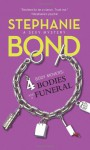 4 Bodies and a Funeral - Stephanie Bond