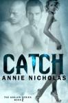 Catch - Annie Nicholas