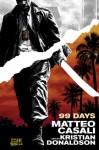 99 Days - Matteo Casali, Kristian Donaldson