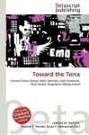 Toward the Terra - Lambert M. Surhone, VDM Publishing, Susan F. Marseken